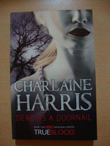 dead as a doornail - charlaine harris - true blood 5