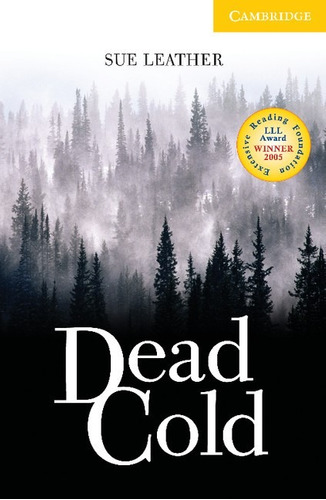 dead cold - level 2 - cambridge english readers