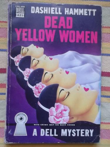 dead yellow women dashiell hammett 1947