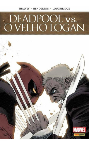 deadpool vs. o velho logan - ed. 1