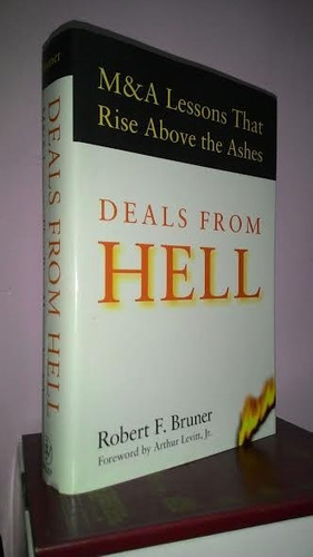 deals from hell: m. & a. lessons that rise above the ashes