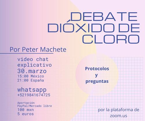 debate - dióxido de cloro por peter machete