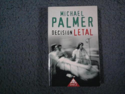 decisión letal - michel palmer - emece