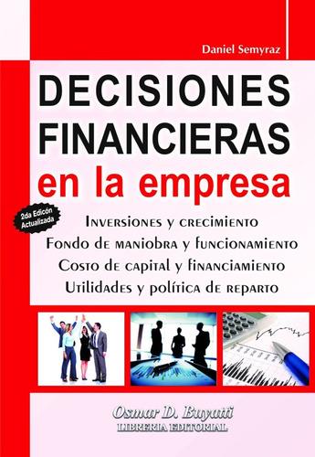 decisiones financieras en la empresa segunda edicion