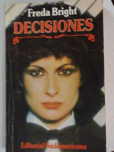 decisiones - freda bright - ed. sudamericana