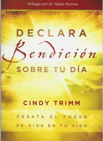 Declara Bendición Sobre Tu Día+reglas De Combate cindy Trimm