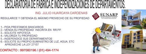 declaratoria de fabrica - independizacion - reg. propiedad