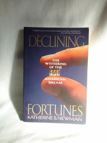 declining fortunes withering america dream katherine newman