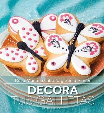 decora tus galletas (fora col·lecció); rosa maría escribano