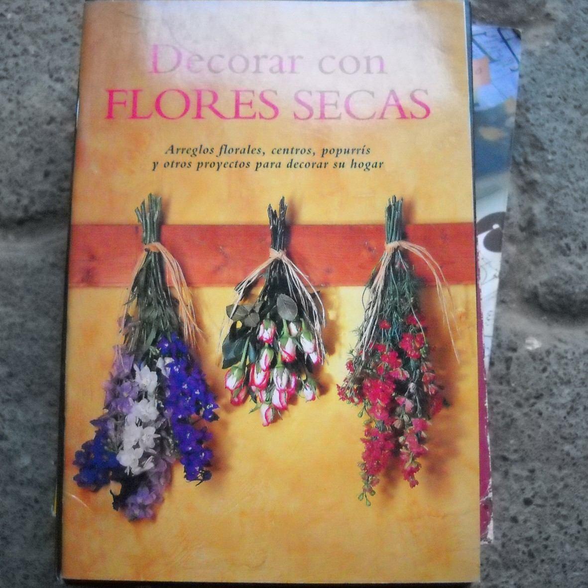 Decorar con flores secas arreglos florales centros - Arreglos florales con flores secas ...