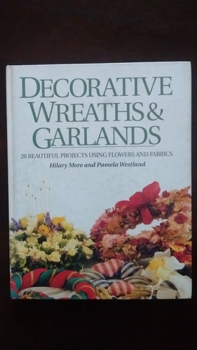 decorative wreaths & garlands - h. more / p. westland