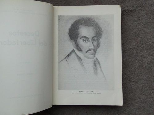 decretos del libertador simón bolívar tomo i 1813-1825