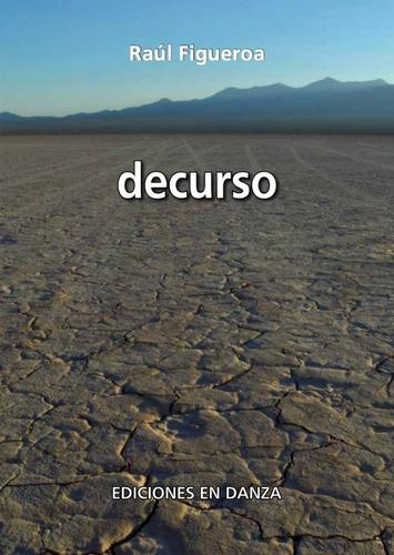decurso - raúl figueroa - ediciones en danza