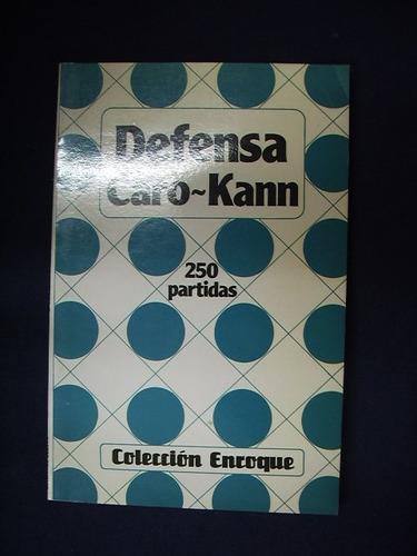 defenza caro - kann - 250 partidas