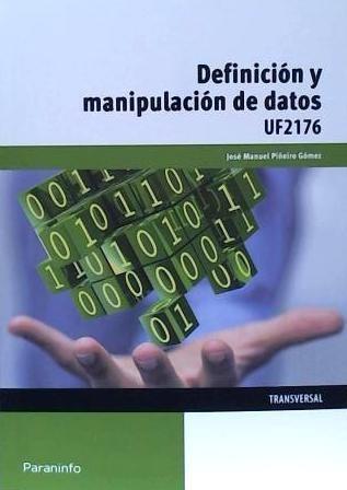 definición y manipulación de datos. certificados de profesio
