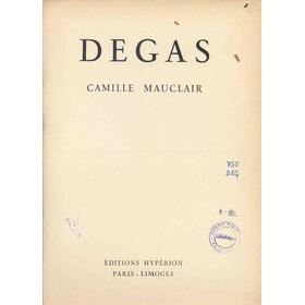 Degas - Camille Mauclair