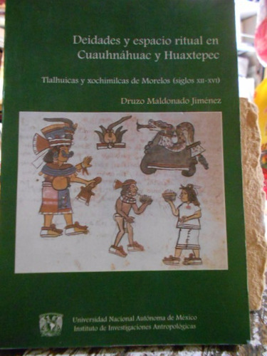 deidades y espacio ritual en cuauhnáhuac y huaxtepec