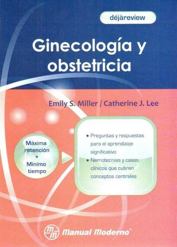 dejareview. ginecología y obstetricia guía de apoyo exámenes