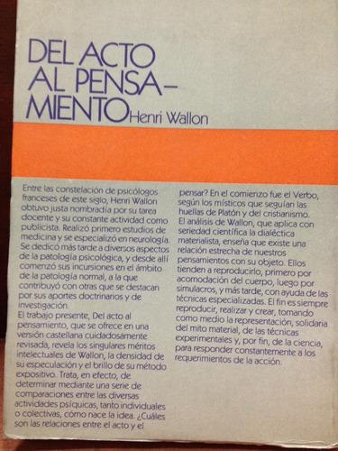 del acto al pensamiento - henri wallon - editorial psique