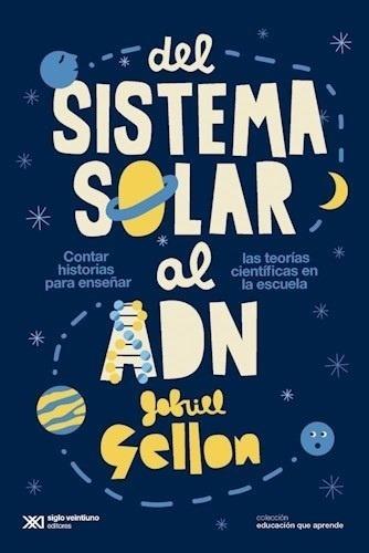 del sistema solar al adn - gellon, gabriel