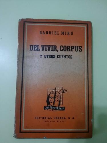 del vivir, corpus y otros cuentos gabriel miró