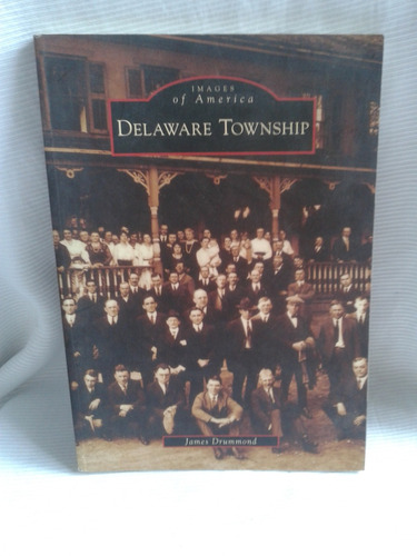 delaware township james drummond arcadia en ingles