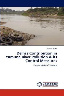 delhi's contribution in yamuna river pollution  envío gratis