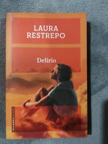 delirio - laura restrepo