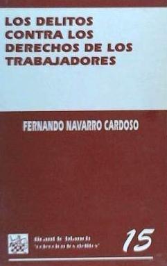 delitos contra los derechos de los trabajadores(libro )