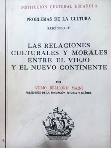 dell'oro maini. las relaciones culturales y morales
