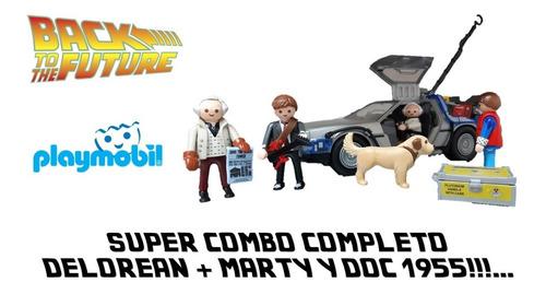 delorean + marty y doc 1955 sets completos!!!... playmobil
