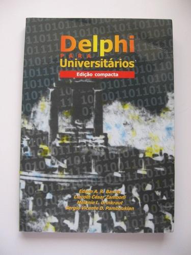delphi para universitários - edição compacta - e. barros