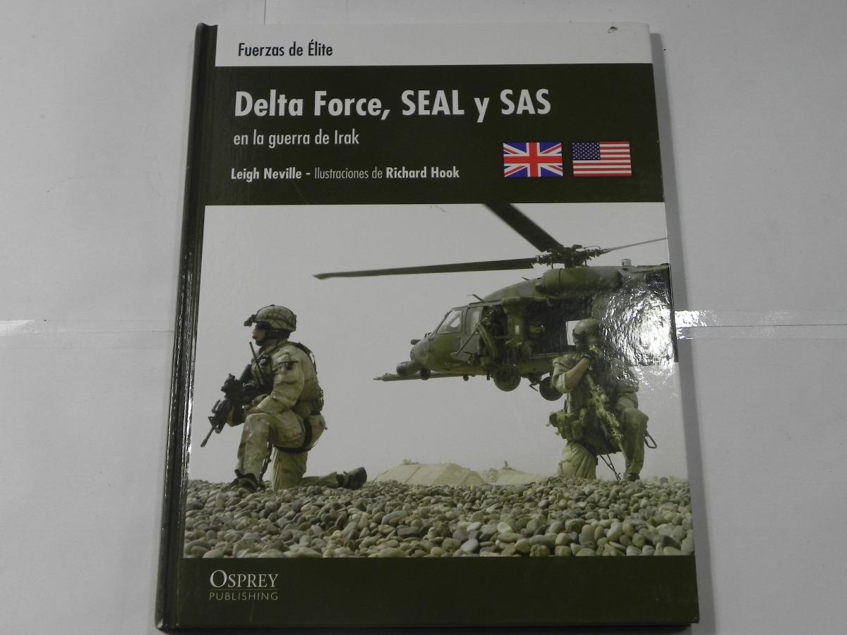 Delta Force Seal Sas En Guerra De Irak Fuerzas De Elite - $ 6 000