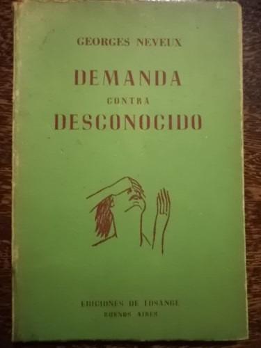 demanda contra desconocido - georges neveux - teatro - 1953.
