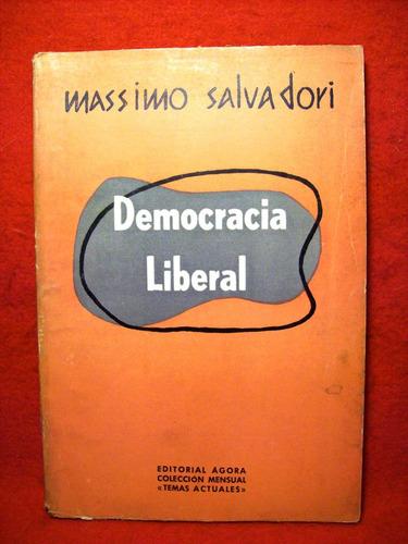 democracia liberal massimo salvadori editora ágora año 1957