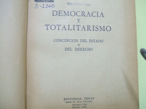 democracia y totalitarismo - antulio f. pozzio