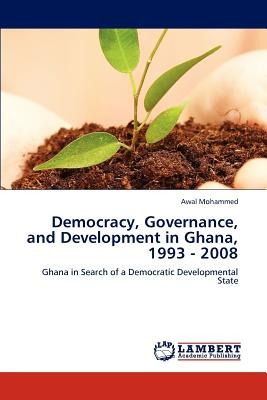 democracy, governance, and development in ghana envío gratis