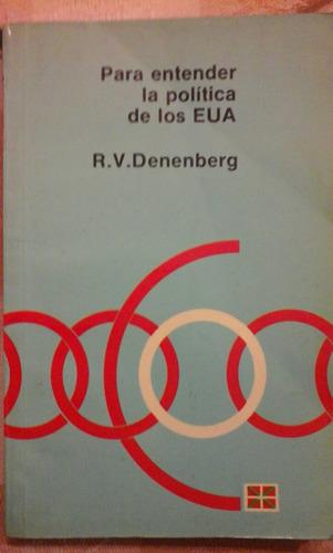 denenberg. para entender la politica de los estados unidos