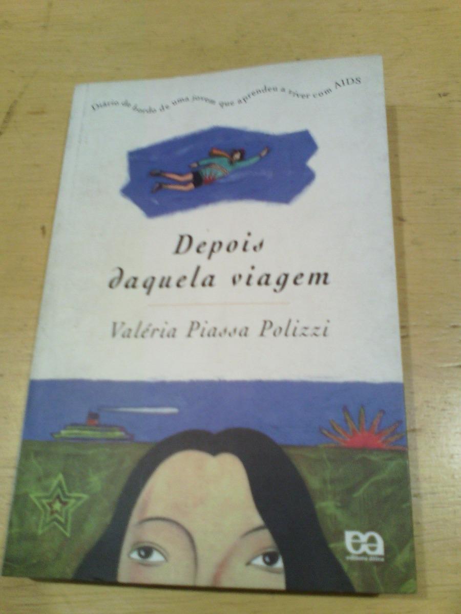 livro depois daquela viagem valria piassa polizzi