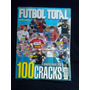 Futbol Total 100 Cracks Ranking Anual 2009