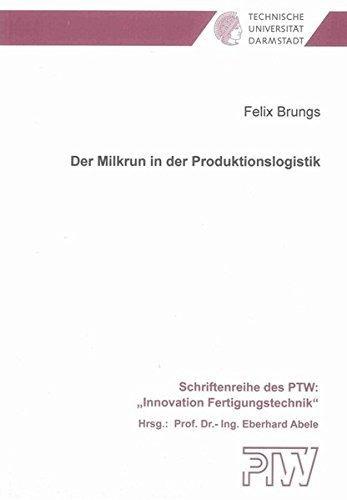 der milkrun in der produktionslogistik : felix brungs