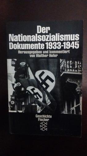 der nationalsozialismus dokumente 1933-1945 - w. hofer