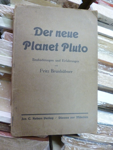 der neue planet pluto, fritz brunhûbner