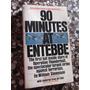 90 Minutes At Entebbe Israel Uganda Amin En Ingles Ilustrado