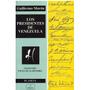 Libro, Los Presidentes De Venezuela 1811-1994 De G. Morón.