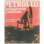 Libro, Petroleo Nacionalización Socialismo D.f. Maza Zabala.