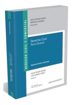 derecho civil parte general ultima edicion rivera / crovi