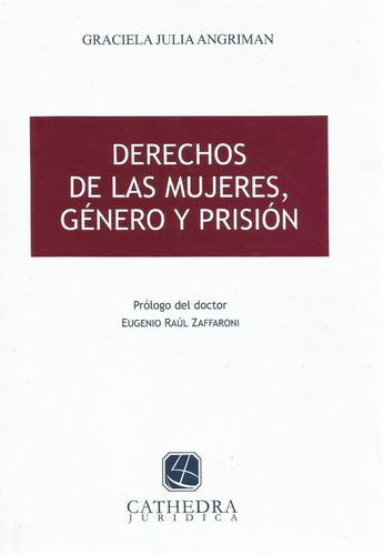 derecho de las mujeres, género y prisión angriman