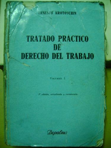 derecho de trabajo -combo 3 libros - krotoschin-rivas-napoli