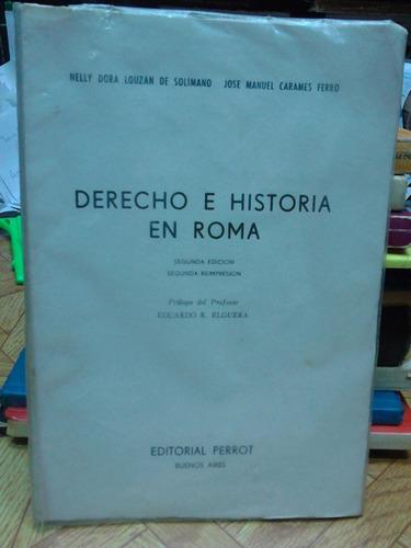 derecho e historia en roma. jose ferro y nelly de solimano